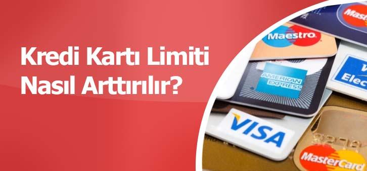 Kredi Karti Limiti Nedir Yukseltme Dusurme