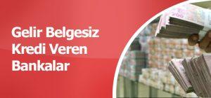2016-Gelir-Belgesiz-Kredi-Veren-Bankalar-Hangileri