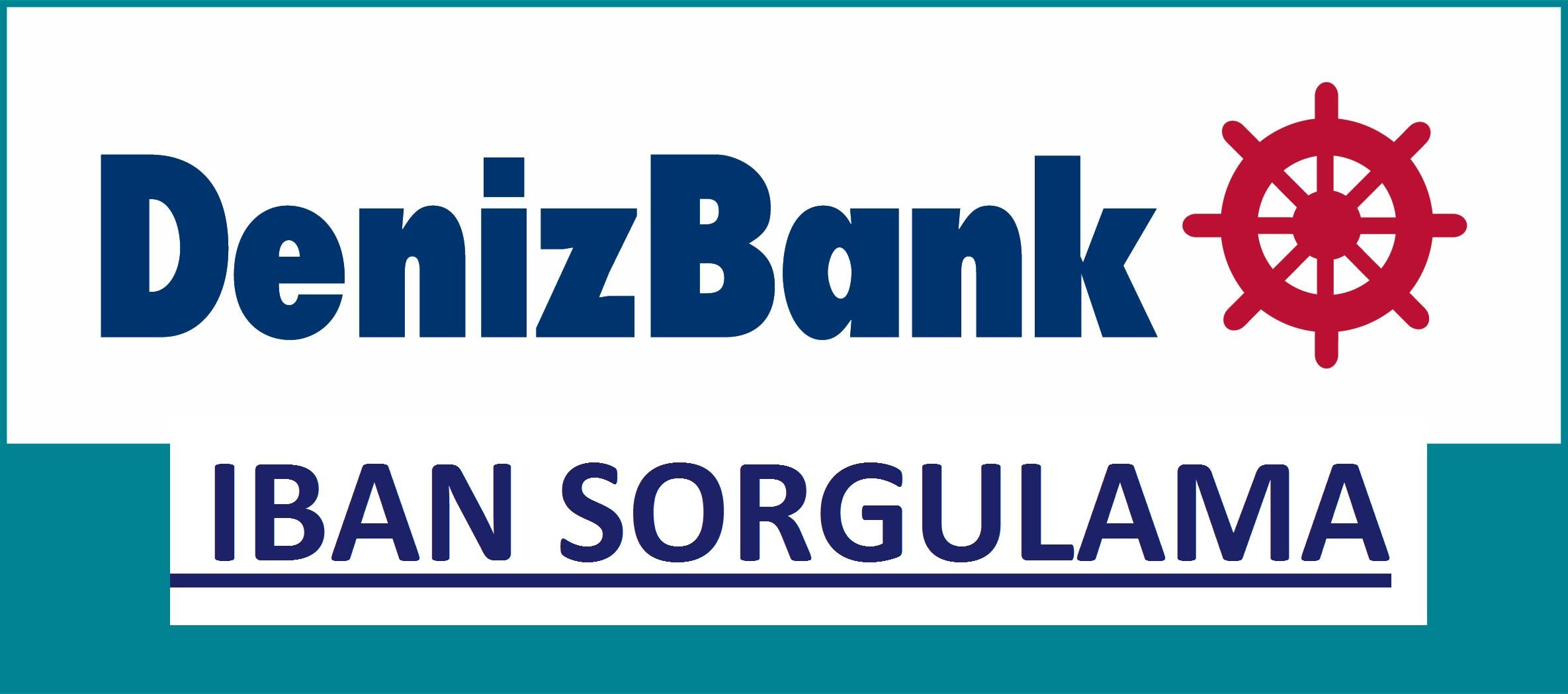 Denizbank IBAN No Öğrenme Sorgulama