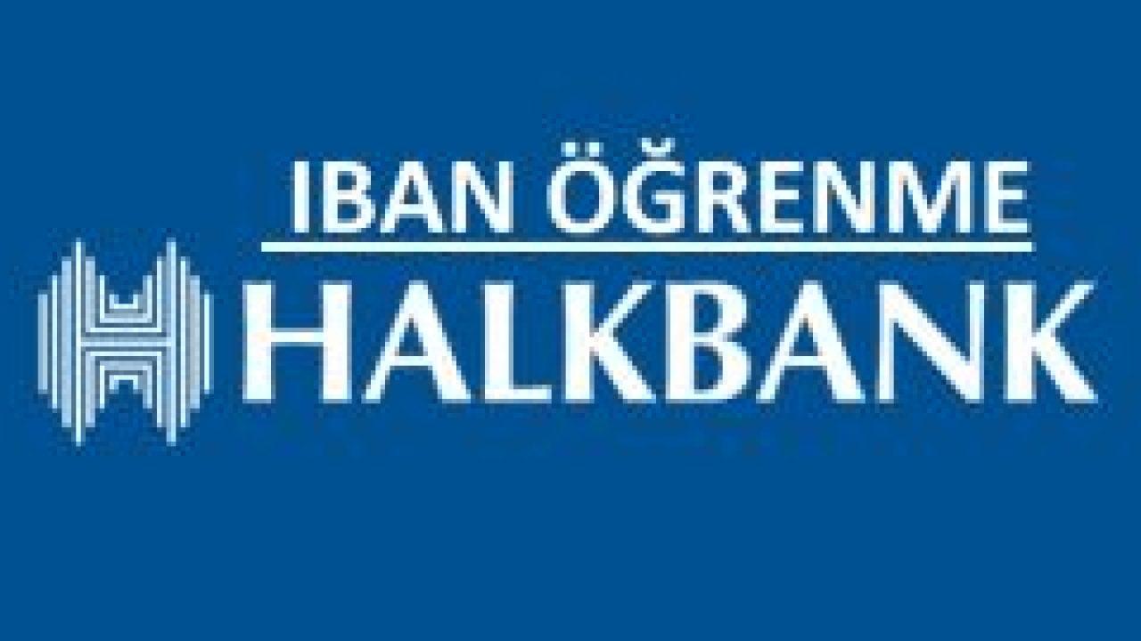 Halkbank IBAN No Sorgulama Öğrenme