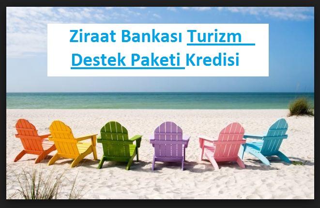 Ziraat Bankası Turizm Destek Paketi Kredisi