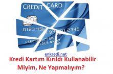 kırılan kredi kartı