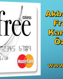 Akbank Axess Free Kredi Kartı ve Tüm Özellikleri