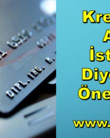 Kredi Kartı Almak İstiyorum Diyenlere 7 Önemli Bilgi