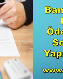Banka Kredi Borcu Ödendikten Sonra Ne Yapmalıyım?