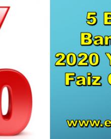 5 Büyük Bankanın 2020 Yılı Kredi Faiz Oranları